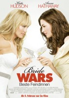 Bride Wars – Beste Feindinnen (USA 2009)