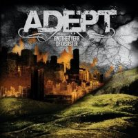 Adept – Another Year of Disaster (2009, Panic & Action)