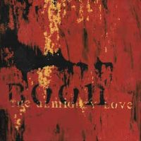 Boon – The Almighty Love (2010, Noisehead Records)
