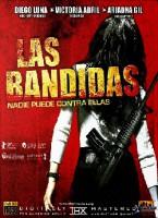 Las Bandidas – Kann Rache schön sein! (MEX/E 2008)