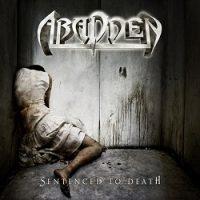 Abadden – Sentenced to Death (2010, Rising Records)