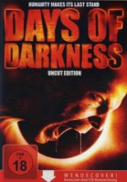 Days of Darkness (USA 2007)