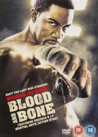 Blood and Bone (USA 2009)