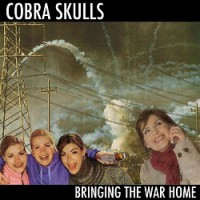Cobra Skulls – Bringing the War Home (2011, Fat Wreck)