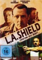 L.A. Shield – Everyone Dies Dirty… (USA 2006)