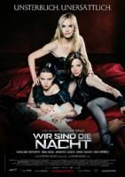 Wir sind die Nacht (D 2010)