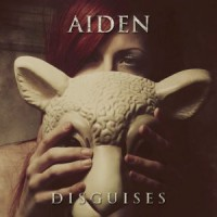 Aiden – Disguises (2011, Victory Records)