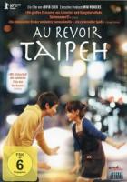 Au Revoir Taipeh (TW/USA 2010)