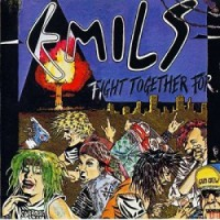 Emils – Fight Together For… (1988/2011, Teenage Rebel Records)