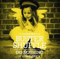 Buster Shuffle – Do Nothing (2012, People Like You Records)
