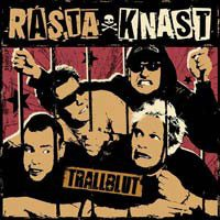 Rasta Knast – Trallblut (2012, Plastic Bomb Records)