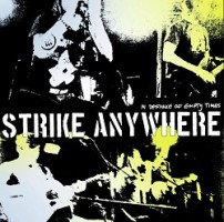 Strike Anywhere – In Defiance of Empty Times (2012, Bridge Nine Records)