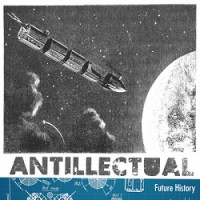 Antillectual – Future History (2012, Destiny Records)
