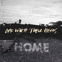 Off With Their Heads – Home (2013, Epitaph Records)