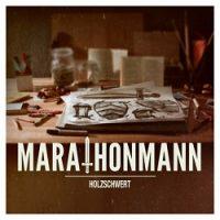 Marathonmann – Holzschwert (2013, Century Media)