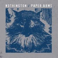 Nothington / Paper Arms – Split (2013, Uncle-M)