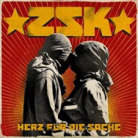 ZSK – Herz für die Sache (2013, People Like You Records/Universal)