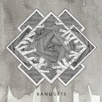 Banquets – Banquets (2013, Coffeebreath and Heartache)