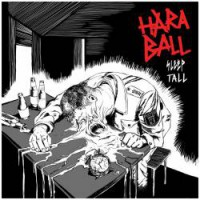 Haraball – Sleep Tall (2013, Fysisk Format)