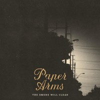 Paper Arms – The Smoke Will Clear (2013, Uncle-M)