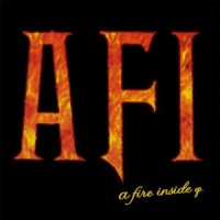 AFI – A Fire Inside (1998, Nitro Records)