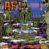 AFI – The Art of Drowning (2000, Nitro Records)