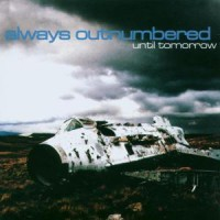 Always Outnumbered – Until Tomorrow (2000, Two Friends Records)