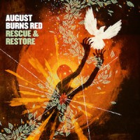August Burns Red – Rescue & Restore (2013, Hassle Records)