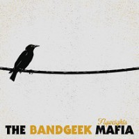 The Bandgeek Mafia  – Flyweights (2013, Long Beach Records)
