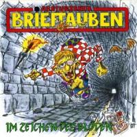 Abstürzende Brieftauben – Im Zeichen des Blöden (1989, EMI Electrola)
