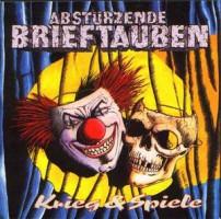 Abstürzende Brieftauben – Krieg & Spiele (1993, MCA Records)