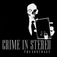 Crime in Stereo – The Contract (2005, Blackout Records)