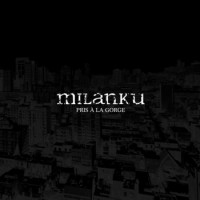 Milanku – Pris á La Gorge (2013, Moment of Collapse)