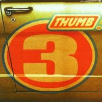 Thumb – 3 (2001, EMI)