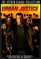 Urban Justice (USA 2007)