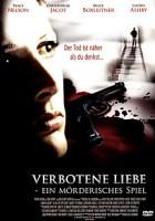 Verbotene Liebe – Ein mörderisches Spiel (CDN 2005)