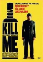 You Kill Me (USA 2007)