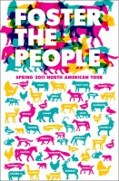 11.11.2011 – Foster the People / Dry the River – Berlin Club ADS
