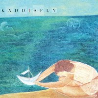 Kaddisfly – Set Sail the Prairie (2007, SubCity)