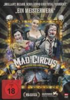 Mad Circus – Eine Ballade von Liebe und Tod (E/F 2010)
