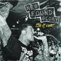 New Found Glory – Kill It Live (2013, Bridge Nine Records/Violently Happy Records)