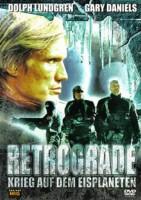 Retrograde – Krieg auf dem Eisplaneten (USA/LUX 2004)