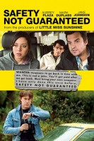 Safety Not Guaranteed (USA 2012)