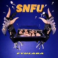 SNFU – FYULABA (1996, Epitaph Records)