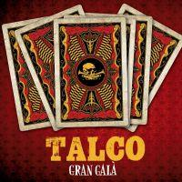 Talco – Gran Gala (2012, Destiny Records)