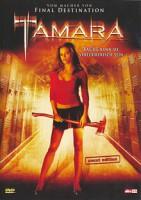 Tamara (USA 2005)