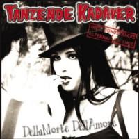 Tanzende Kadaver – Della Morte Dell Amore (2006, Nix-Gut Records)