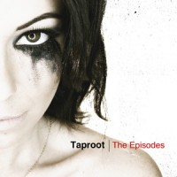 Taproot – The Episodes (2012, Victory Records)
