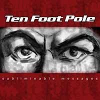 Ten Foot Pole – Subliminable Messages (2004, Go-Kart Records)