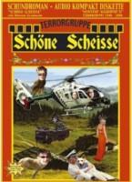 Terrorgruppe – Schöne Scheisse (2004, Destiny Records)